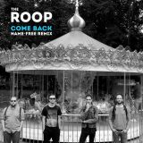 the roop-COME BACKremix -altroverso