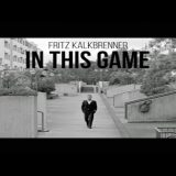Fritz Kalkbrenner - In This Game Suol AltroVerso Radio Roma