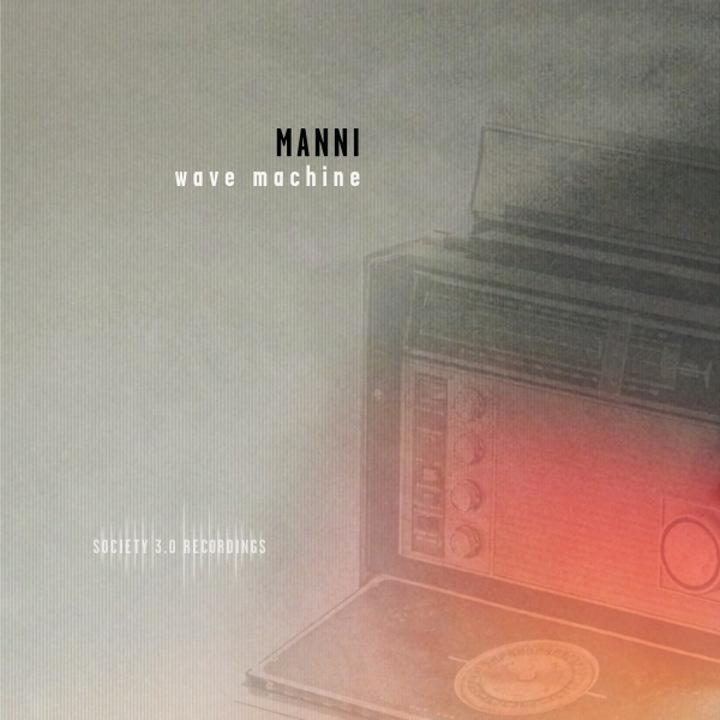 manni-wave-machine-society-3-0-altroverso